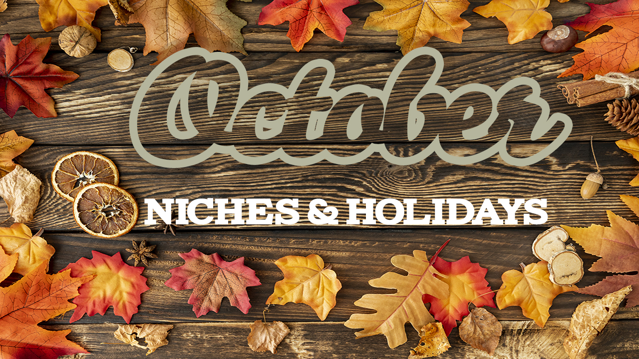 October Holidays & Niches